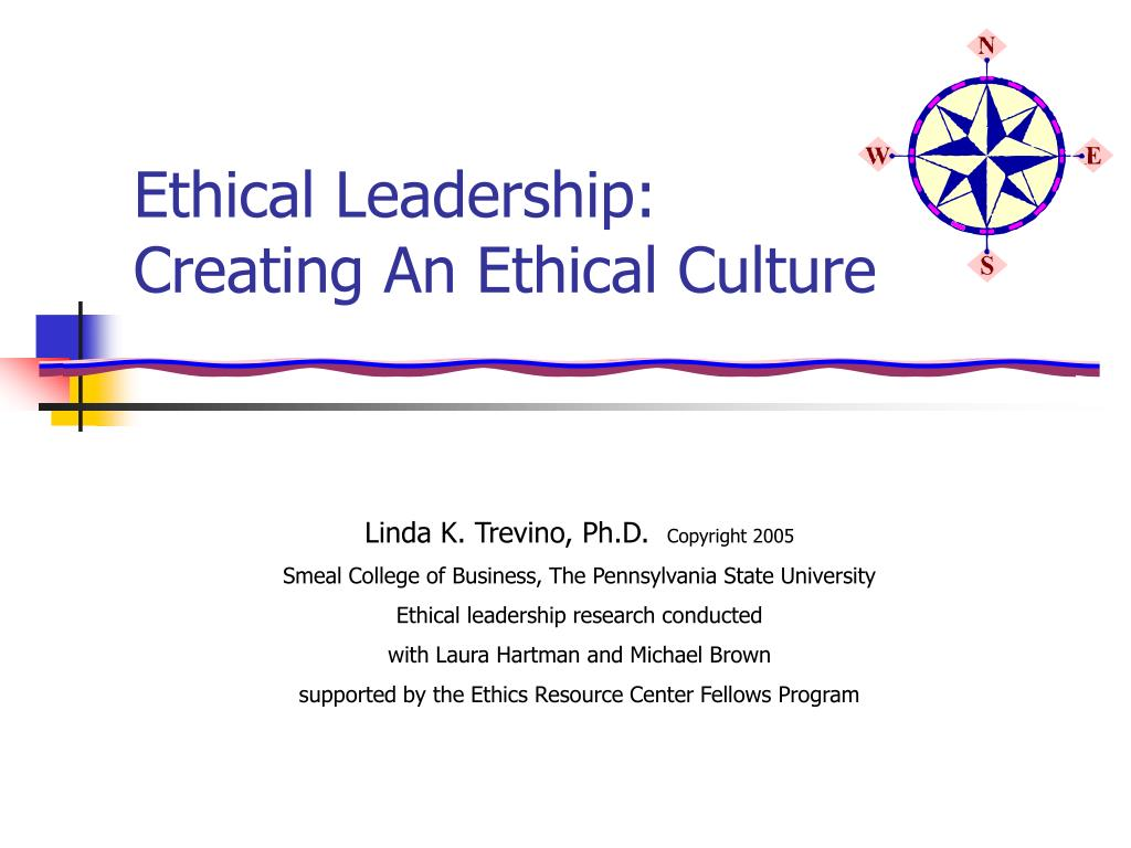 ethical leadership creating an ethical culture l.