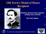 old town s medal of honor recipient