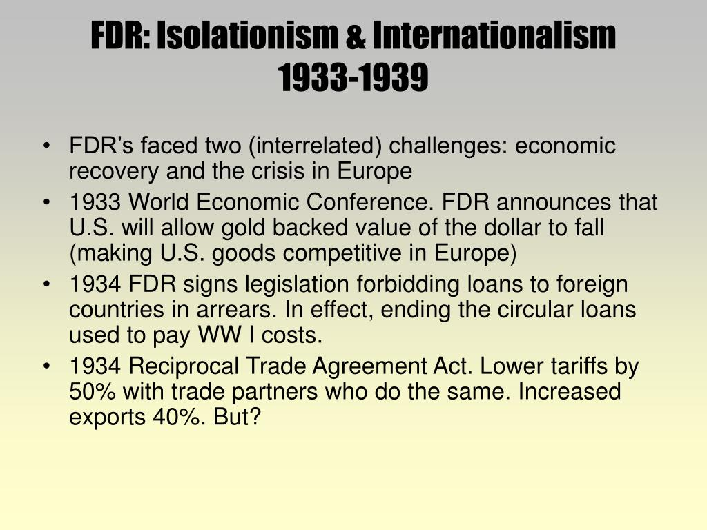essay discussing internationalism and isolationism Determine and analyze the relationship between two or more central ideas of a text, including the development and interaction of the central ideas provide an objective summary of the text.