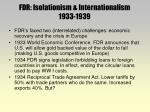 fdr isolationism internationalism 1933 1939