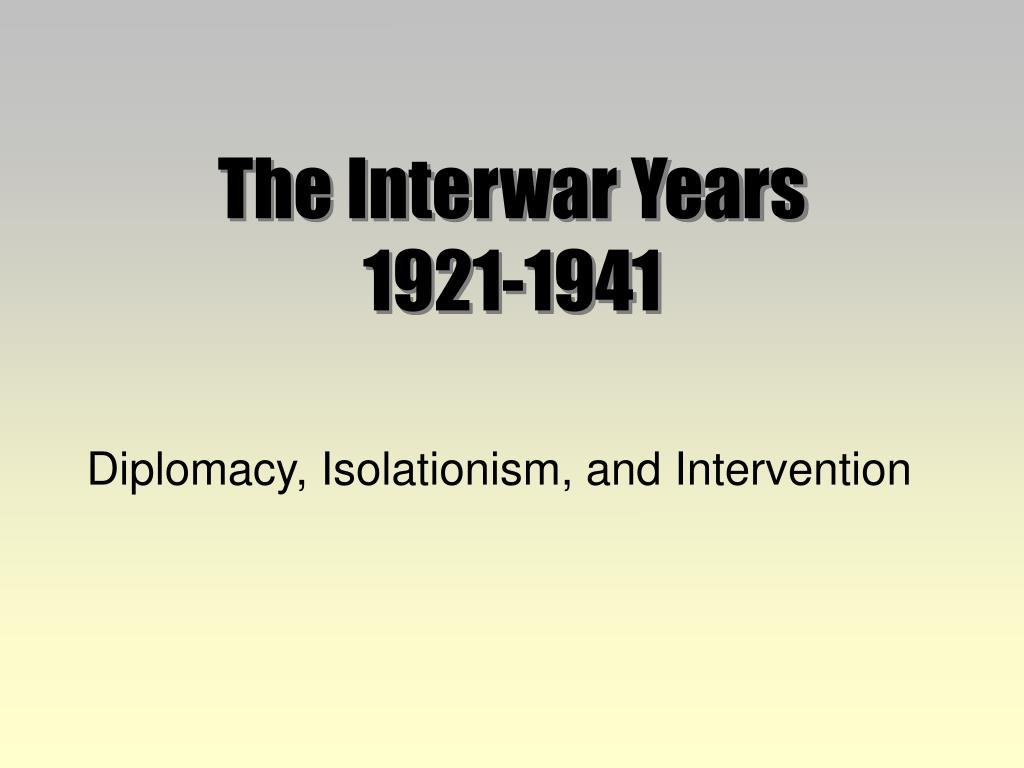 the interwar years 1921 1941 l.