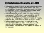 u s isolationism neutrality acts 1937