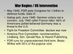 war begins us intervention