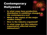contemporary hollywood
