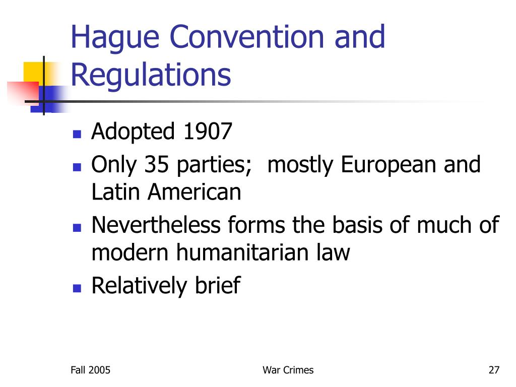 Hague Convention and Regulations