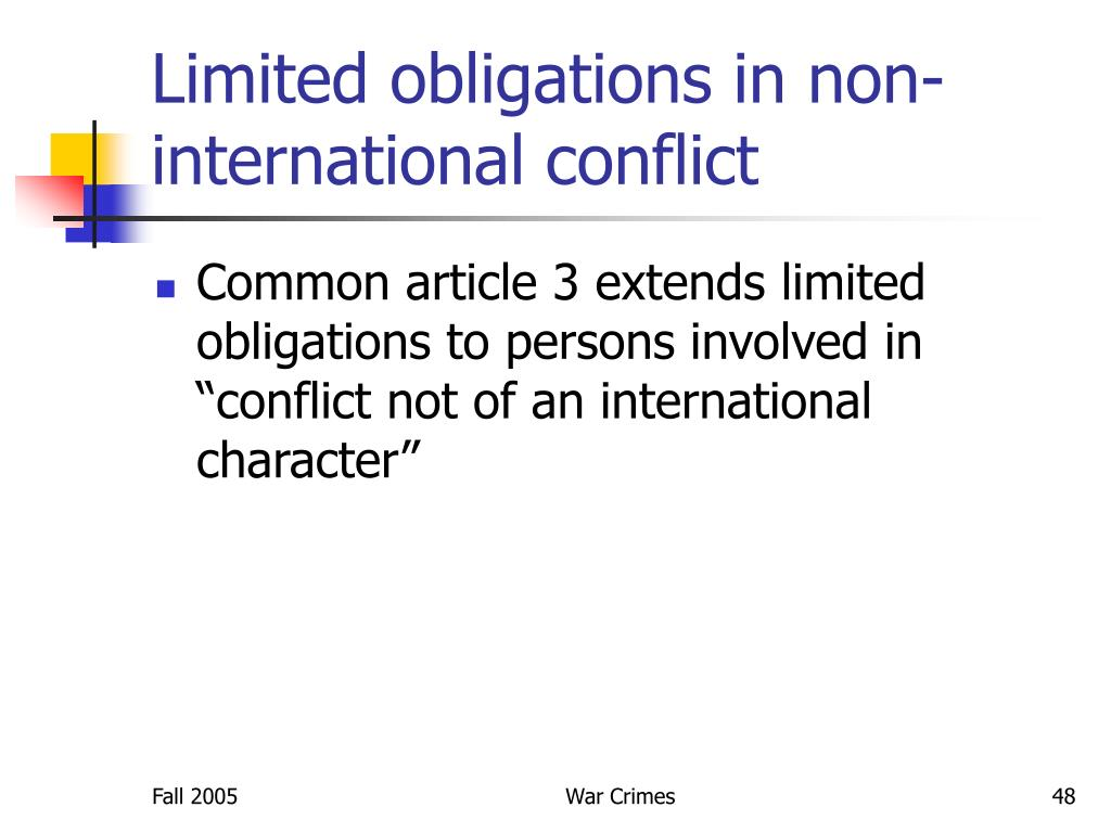 Limited obligations in non-international conflict