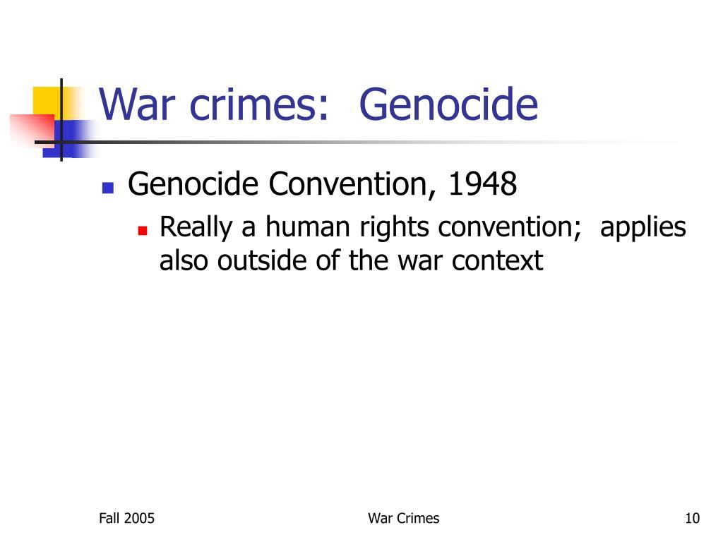 War crimes:  Genocide