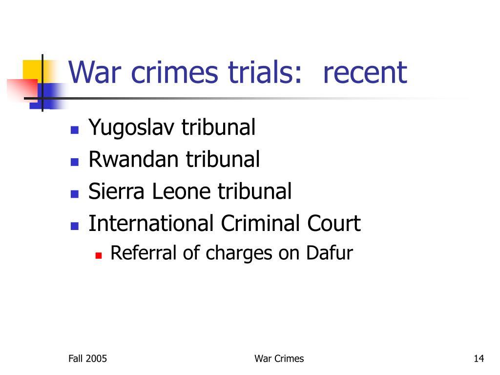 War crimes trials:  recent