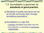 1 3 accreditation is governed by standards of good practice