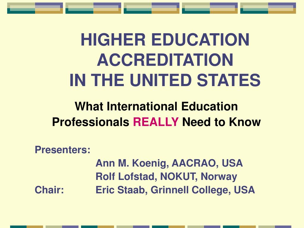 higher education accreditation in the united states l.