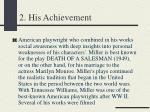 2 his achievement