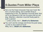 6 quotes from miller plays