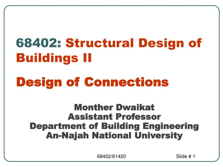 68402 structural design of buildings ii