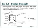 ex 6 1 design strength