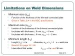 limitations on weld dimensions