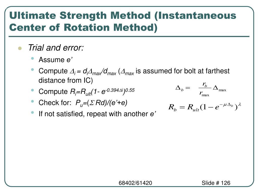 Ultimate Strength Method (Instantaneous Center of Rotation Method)