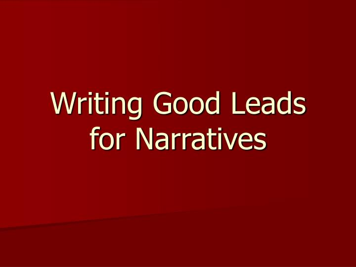 writing good leads for narratives n.