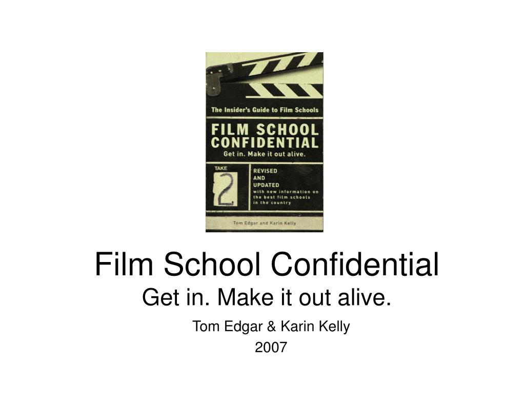 film school confidential get in make it out alive l.