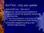 but first holy war update