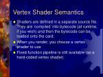 vertex shader semantics