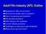 adult film industry afi outline