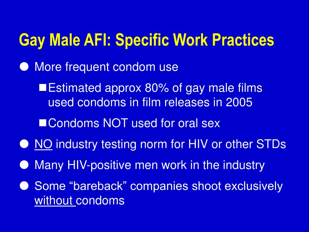 Gay Male AFI: Specific Work Practices