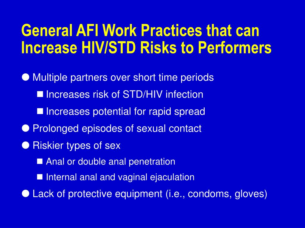 General AFI Work Practices that can Increase HIV/STD Risks to Performers