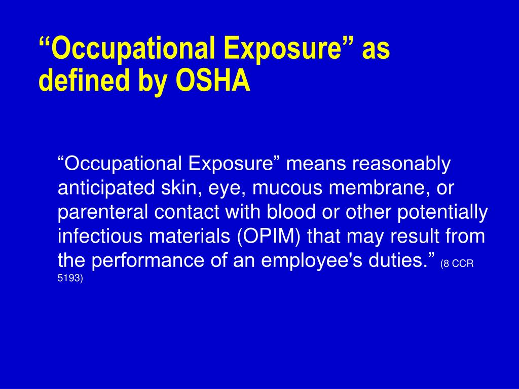 """Occupational Exposure"" as defined by OSHA"
