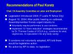 recommendations of paul koretz chair ca assembly committee on labor and employment
