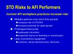 std risks to afi performers11