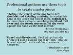 professional authors use these tools to create masterpieces