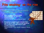 film smoking on the rise
