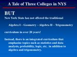 a tale of three colleges in nys109