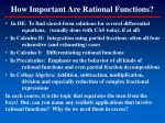 how important are rational functions
