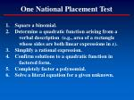 one national placement test