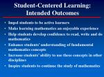 student centered learning intended outcomes
