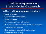 traditional approach vs student centered approach