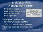 biological risk management brm