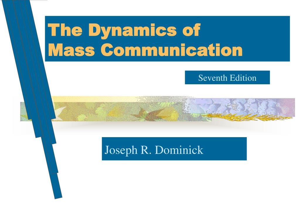 the dynamics of mass communication l.
