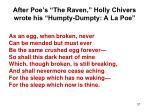 after poe s the raven holly chivers wrote his humpty dumpty a la poe