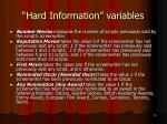 hard information variables