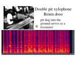 double pit xylophone benin doso