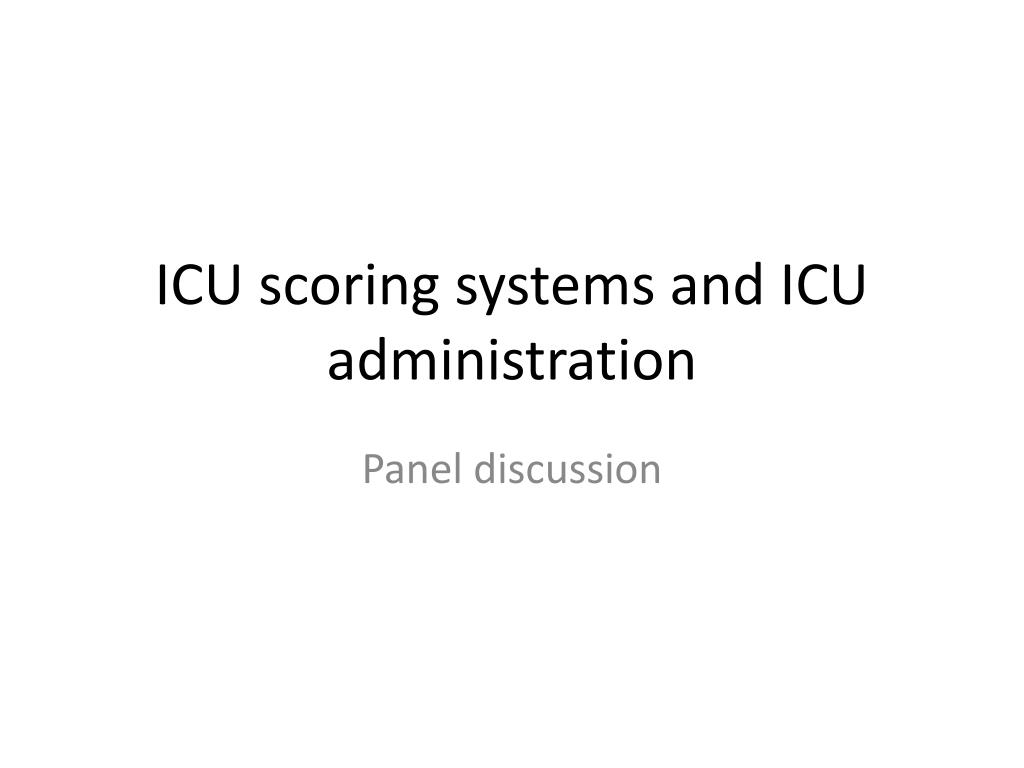icu scoring systems and icu administration l.