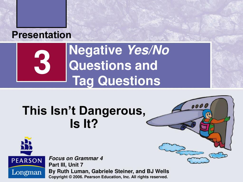 negative yes no questions and tag questions l.