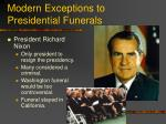 modern exceptions to presidential funerals