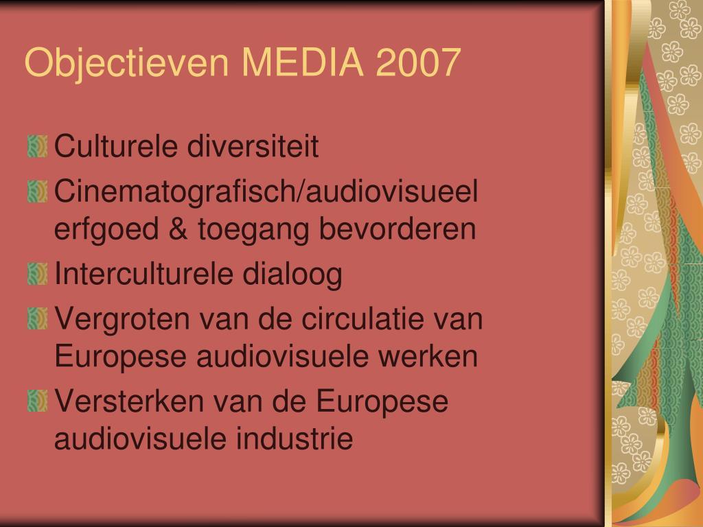 Objectieven MEDIA 2007