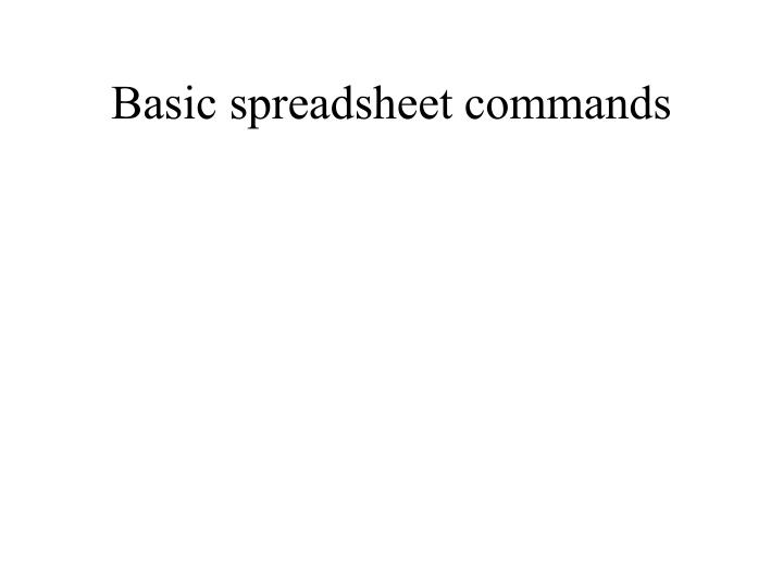 basic spreadsheet commands n.