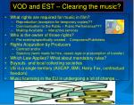 vod and est clearing the music