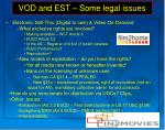 vod and est some legal issues
