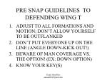 pre snap guidelines to defending wing t